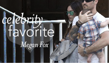 Celebrity favorite - Megan Fox